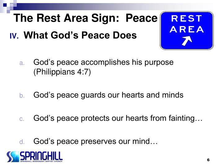 The Rest Area Sign:  Peace