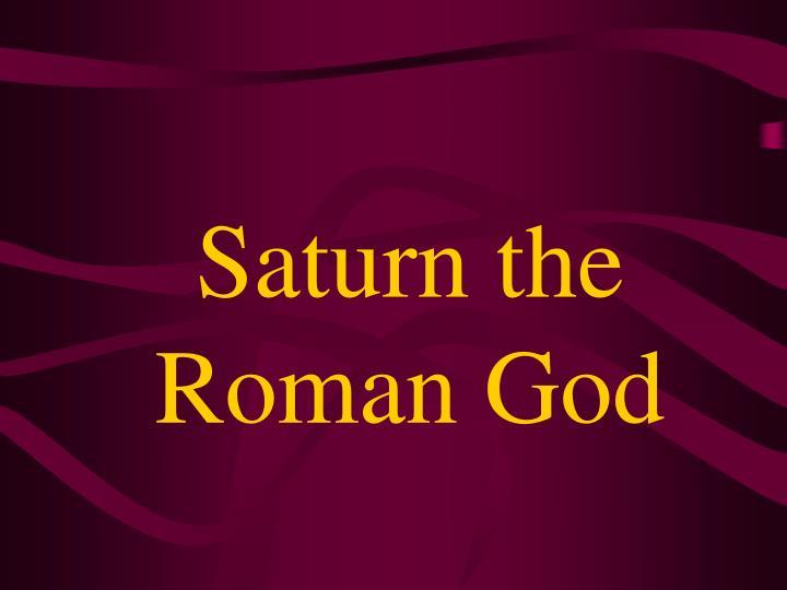 Saturn the Roman God