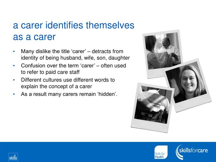 A carer identifies themselves as a carer