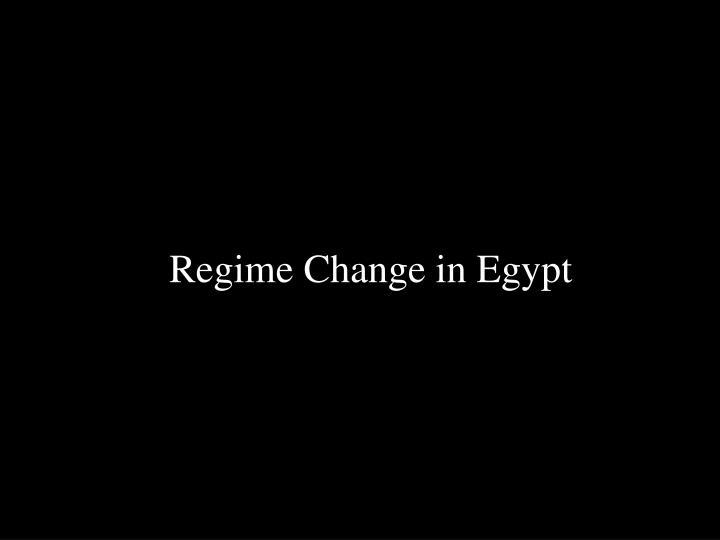 Regime Change in Egypt