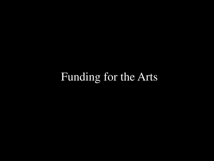 Funding for the Arts