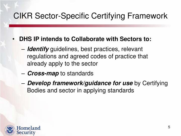 CIKR Sector-Specific Certifying Framework