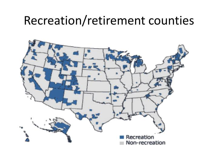 Recreation/retirement counties