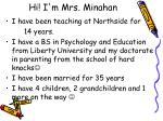 hi i m mrs minahan