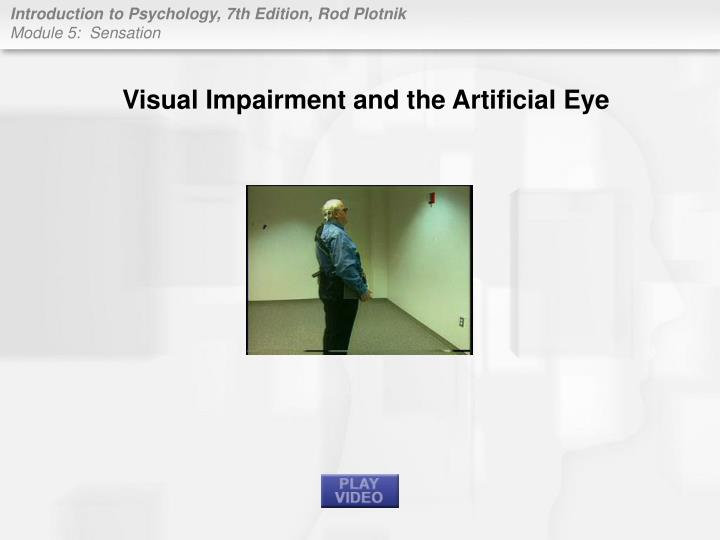 Visual Impairment and the Artificial Eye