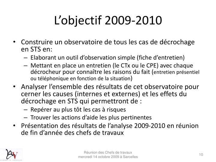 L'objectif 2009-2010