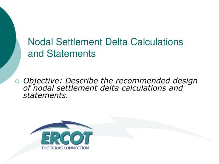 Nodal settlement delta calculations and statements