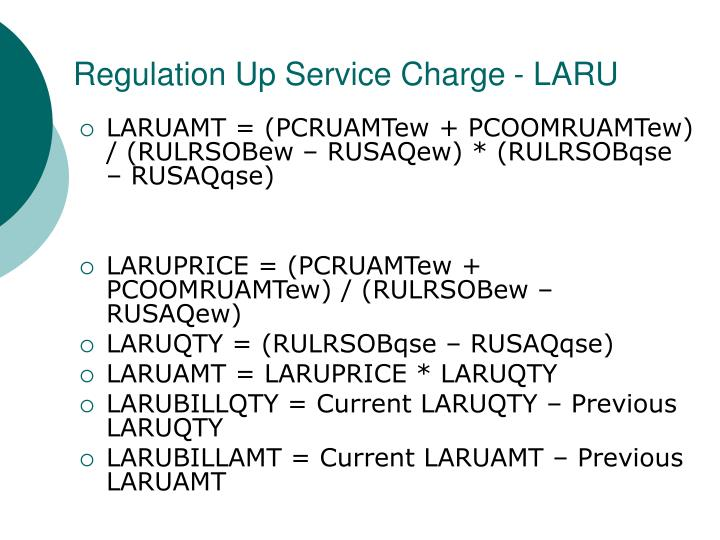 Regulation Up Service Charge - LARU