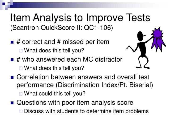 Item Analysis to Improve Tests