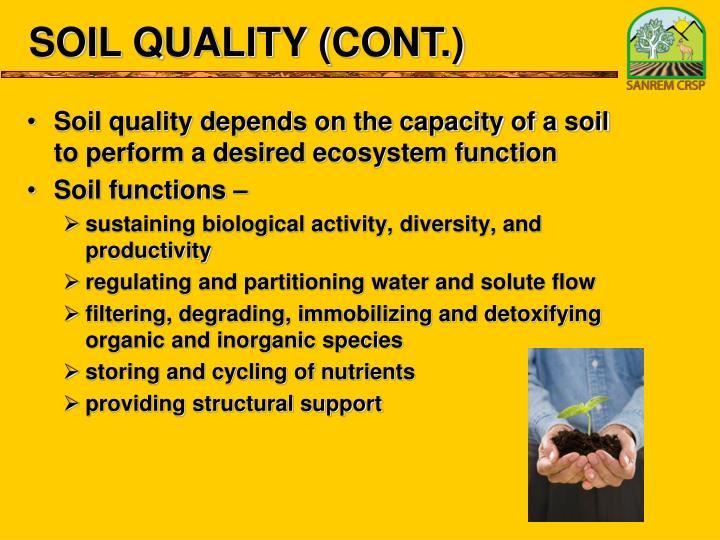 SOIL QUALITY (CONT.)