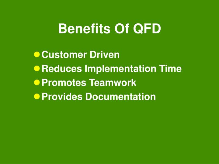 Benefits Of QFD