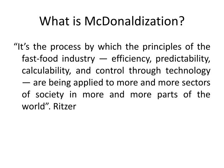 Essay Example: Predictability and Control in Ritzer's the Mcdonaldization of Society