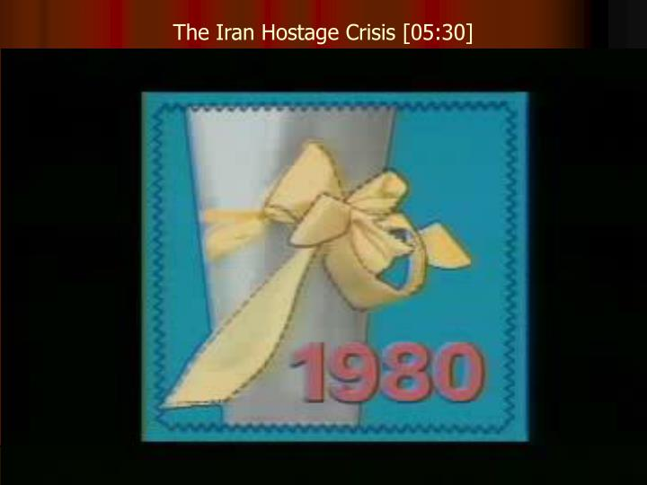 The Iran Hostage Crisis [05:30]