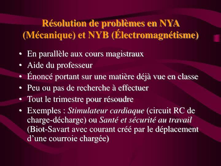 Résolution de problèmes en NYA (Mécanique) et NYB (Électromagnétisme)