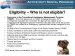 eligibility who is not eligible