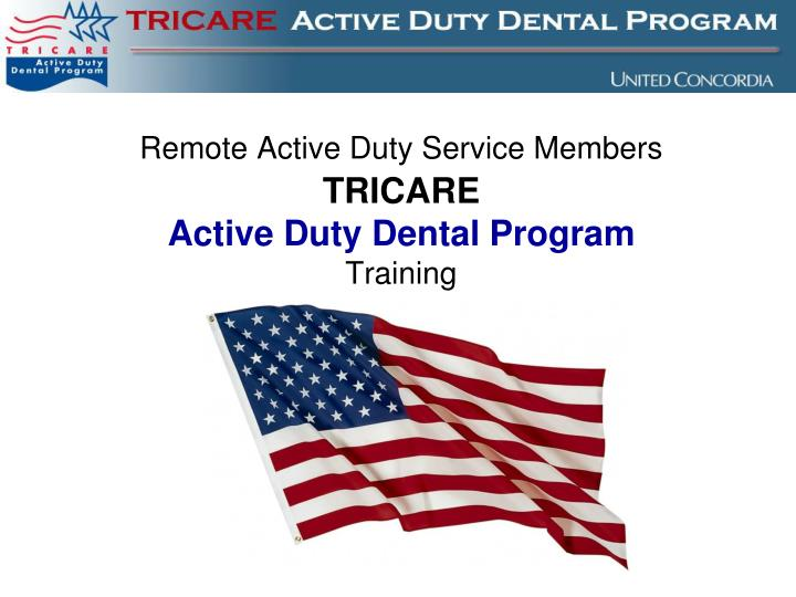 Remote Active Duty Service Members