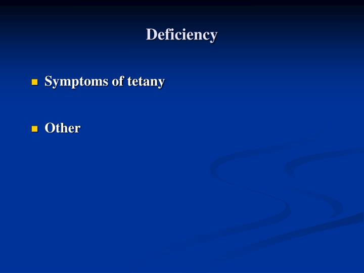 Deficiency