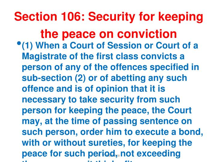 Section 106: Security for keeping the peace on conviction