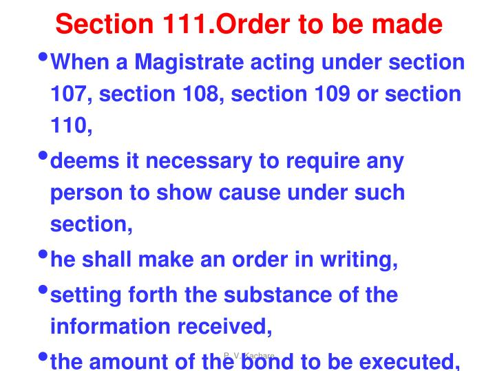 Section 111.Order to be made