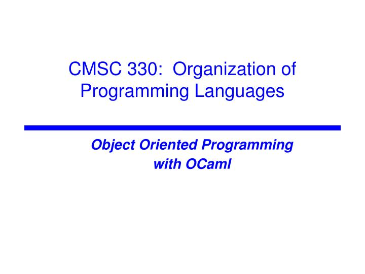 Object oriented programming with ocaml