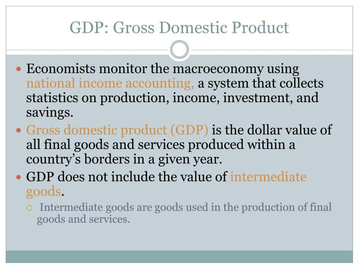 calculating national income and gross domestic product gdp The gross domestic product (gdp) is used in measuring our economic growth   gdp = consumption + private investment + government spending + exports   since 1979, the bottom 20 percent of earners saw their income.