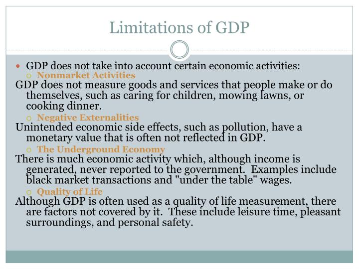 the limitations of gdp as a measure Topic: indian economy – growth and development 8) write down some of the limitations of using gdp as an index of welfare of a country (200 words) ncert, class xii, introductory macroeconomics, chapter – 2.