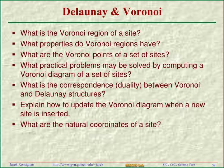 Delaunay & Voronoi