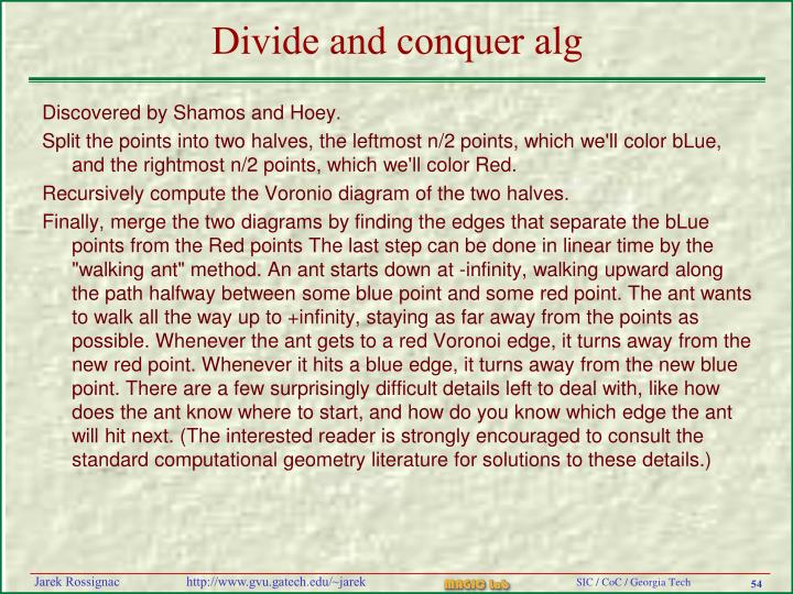Divide and conquer alg