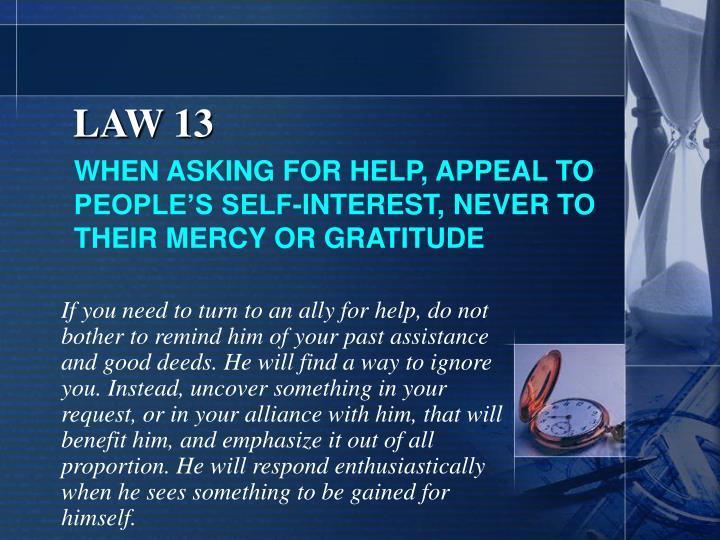 LAW 13