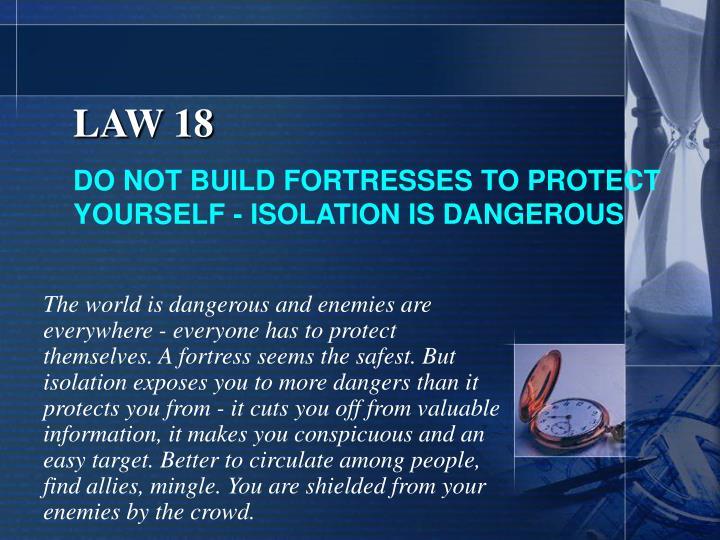 LAW 18
