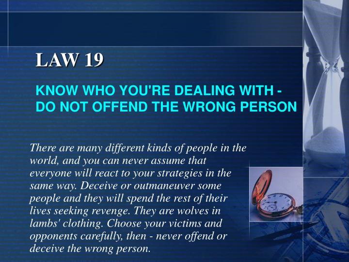 LAW 19