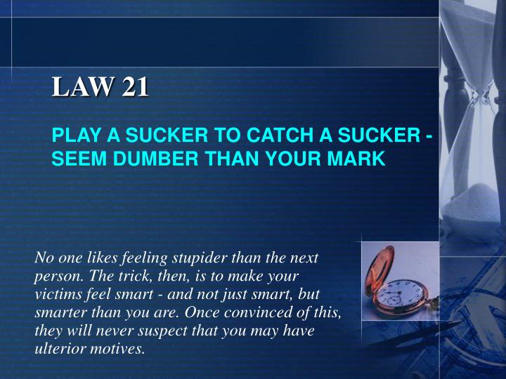 LAW 21