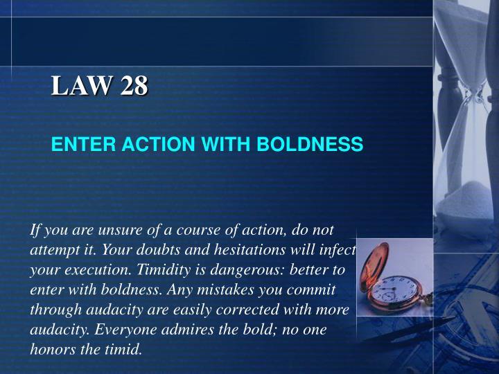 LAW 28