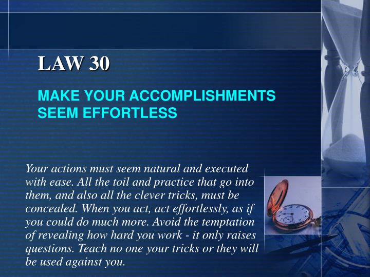 LAW 30