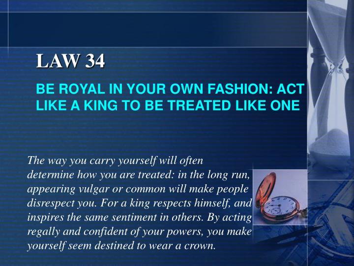 LAW 34