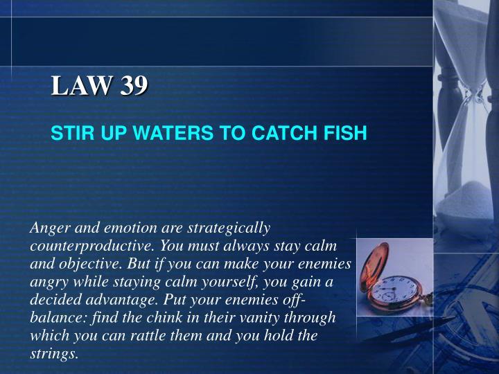 LAW 39