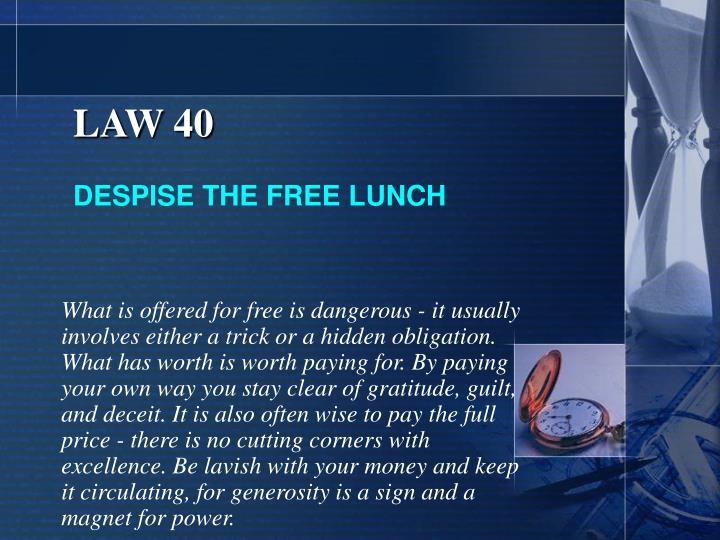 LAW 40