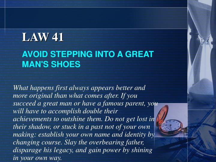 LAW 41