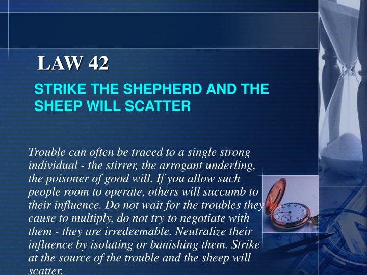 LAW 42