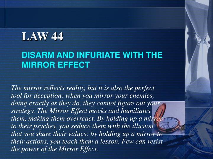 LAW 44