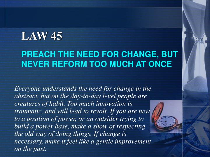 LAW 45
