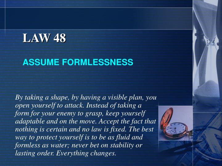 LAW 48
