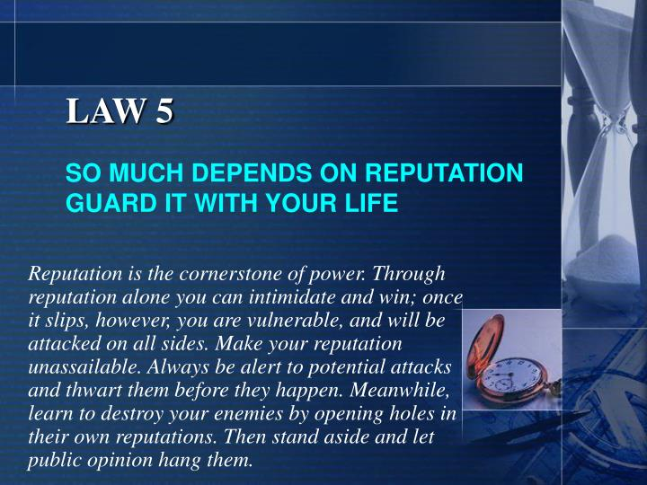 LAW 5