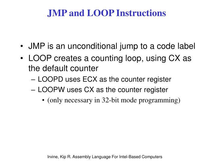 JMP and LOOP Instructions