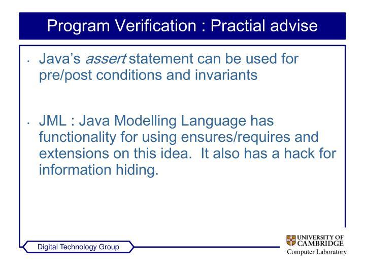 Program Verification : Practial advise