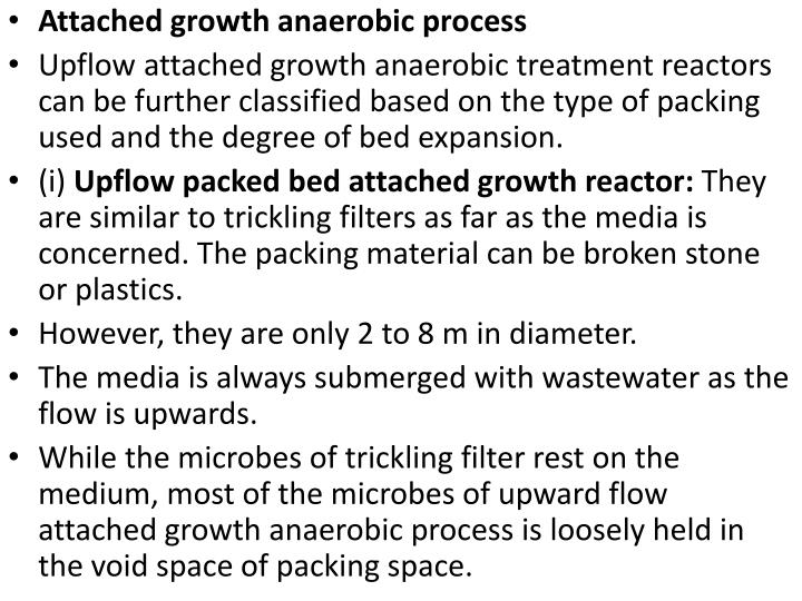 Attached growth anaerobic process