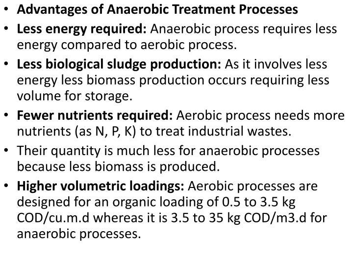 Advantages of Anaerobic Treatment Processes