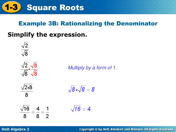 Example 3B: Rationalizing the Denominator