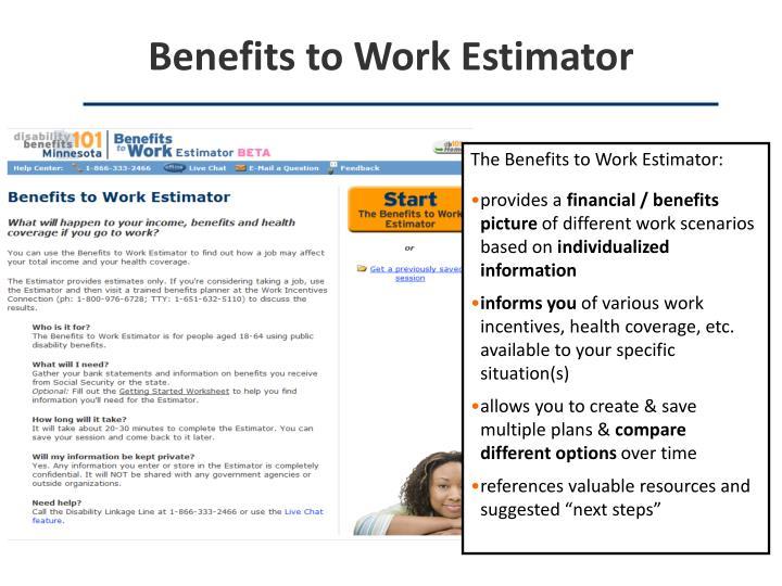 Benefits to Work Estimator
