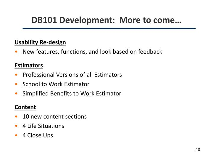 DB101 Development:  More to come…